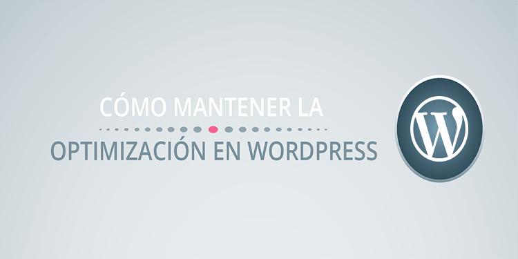 Cómo optimizar al máximo WordPress