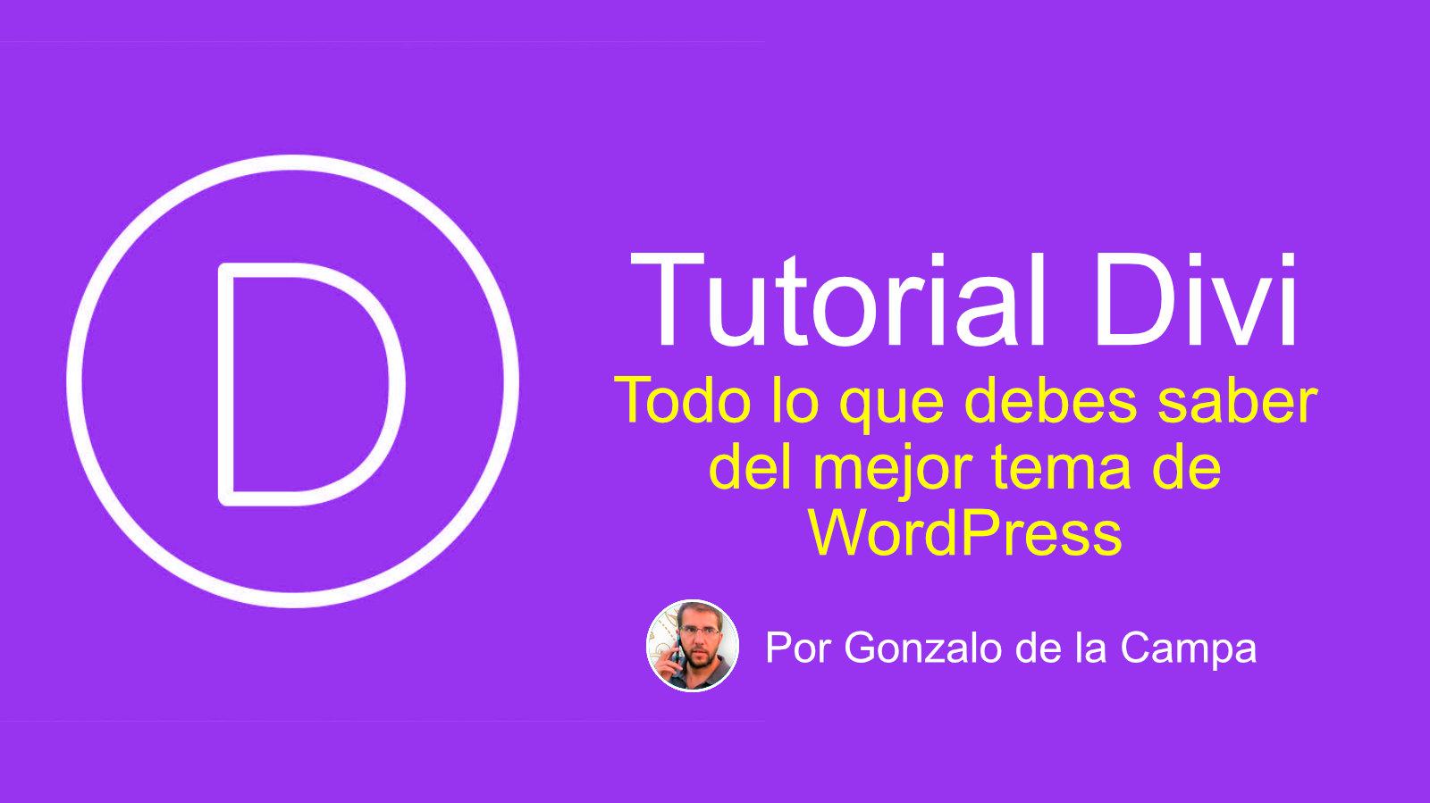 Tutorial Divi: Todo lo que debes saber de la mejor plantilla de WordPress