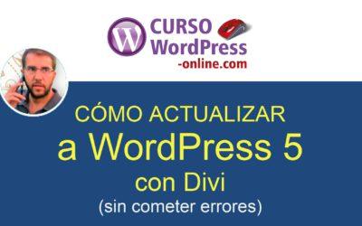 Cómo actualizar a WordPress 5 de forma segura (con o sin Divi)