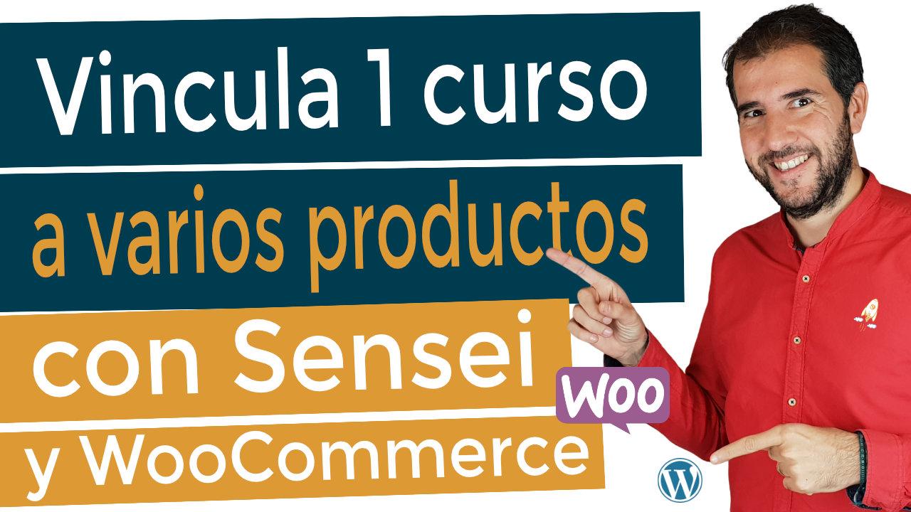 Cómo vincular un curso en Sensei a uno o varios productos de WooCommerce