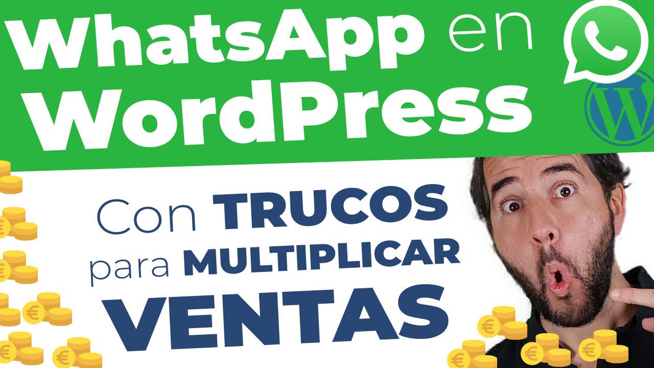 Gana dinero con WhatsApp + WhatsApp Business en tu web (Tutorial paso a paso)