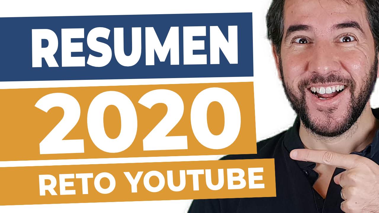 Resumen 2020 + Reto YouTube