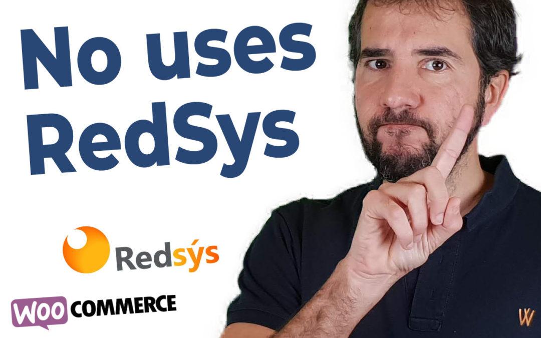 Por qué jamás volveré a usar la pasarela de pago RedSys (con WooCommerce)